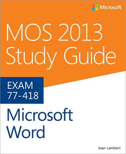 MOS 2013 Study Guide for Microsoft® Word