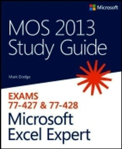 MOS 2013 Study Guide for Microsoft® Excel® Expert