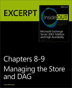 Managing the Store & DAG: EXCERPT from Microsoft® Exchange Server 2013 Inside Out