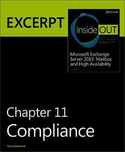 Compliance: EXCERPT from Microsoft® Exchange Server 2013 Inside Out