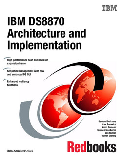 IBM DS8870 Architecture and Implementation