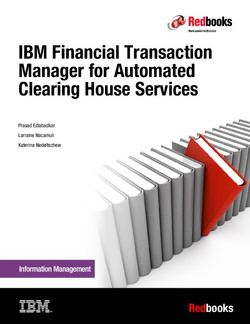 IBM Financial Transaction Manager for Automated Clearing House Services