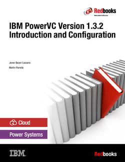 IBM PowerVC Version 1.3.2 Introduction and Configuration