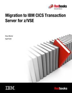 Migration to CICS Transaction Server for z/VSE V2.1