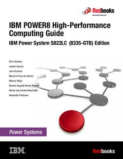 POWER8 High-performance Computing Guide IBM Power System S822LC (8335-GTB) Edition