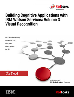 Building Cognitive Applications with IBM Watson Services: Volume 3 Visual Recognition