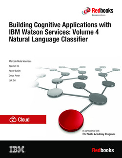 Building Cognitive Applications with IBM Watson Services: Volume 4 Natural Language Classifier