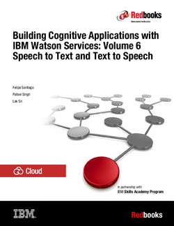 Building Cognitive Applications with IBM Watson Services: Volume 6 Speech to Text and Text to Speech