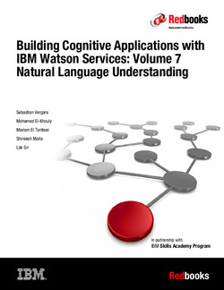 Building Cognitive Applications with IBM Watson Services: Volume 7 Natural Language Understanding