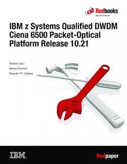 IBM z Systems Qualified DWDM Ciena 6500 Packet-Optical Platform Platform Release 10.21