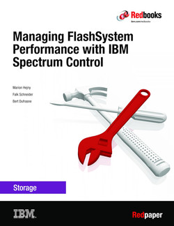 Viewing and Managing FlashSystem Performance with IBM Spectrum Control