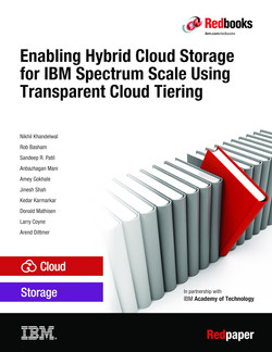 Enabling Hybrid Cloud Storage for IBM Spectrum Scale Using Transparent Cloud Tiering