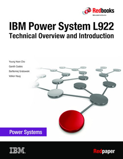 IBM Power System L922 Technical Overview and Introduction