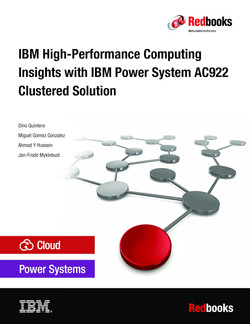 IBM High-Performance Computing Insights with IBM Power System AC922 Clustered Solution