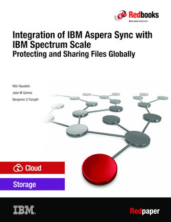 Integration of IBM Aspera Sync with IBM Spectrum Scale: Protecting and Sharing Files Globally