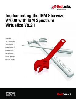 Implementing the IBM Storwize V7000 with IBM Spectrum Virtualize V8.2.1