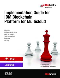 Implementation Guide for IBM Blockchain Platform for Multicloud