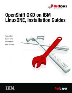 OpenShift OKD on IBM LinuxONE, Installation Guide