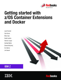 Getting started with z/OS Container Extensions and Docker