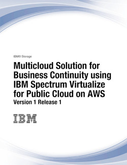 Multicloud Solution for Business Continuity using IBM Spectrum Virtualize for Public Cloud on AWS Version 1 Release 1