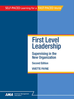 First-Level Leadership: Supervising in the New Organization