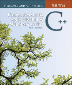 Programming and Problem Solving with C++: Brief Edition, 5th Edition