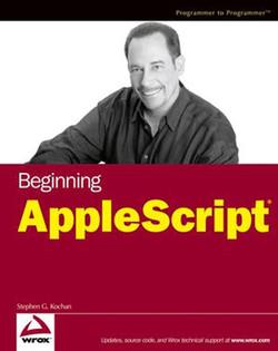 Beginning AppleScript®