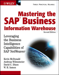 Mastering the SAP Business Information Warehouse: Leveraging the Business Intelligence Capabilities of SAP NetWeaver, 2nd Edition