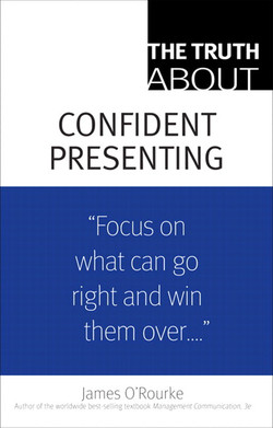 The Truth About Confident Presenting