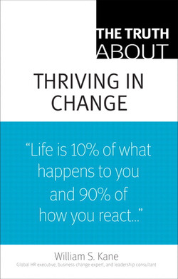 The Truth About Thriving in Change