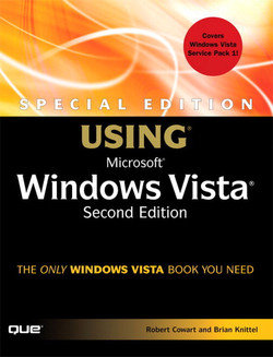 Special Edition Using Microsoft Windows Vista, Second Edition