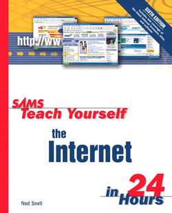 Sams Teach Yourself the Internet in 24 Hours, Sixth Edition