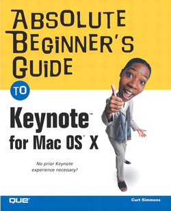 Absolute Beginner's Guide to Keynote™ for Mac OS® X