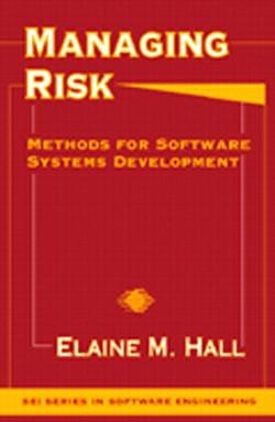 Managing Risk: Methods for Software Systems Development