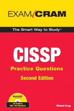 CISSP Practice Questions Exam Cram, Second Edition