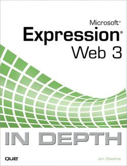 Microsoft Expression Web 3 In Depth