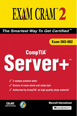 Server+ Certification Exam Cram™ 2 (Exam SKO-002)