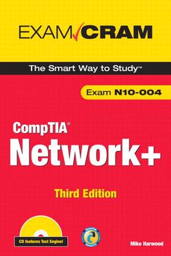 CompTIA Network+ Exam Cram, Third Edition