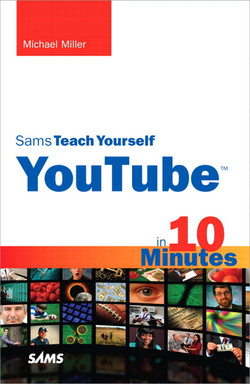 Sams Teach Yourself YouTube™ in 10 Minutes