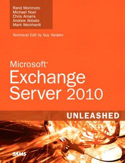 Microsoft® Exchange Server 2010 Unleashed