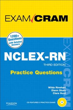 NCLEX-RN Practice Questions Exam Cram, Third Edition