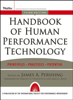 Handbook of Human Performance Technology: Principles, Practices, and Potential, Third Edition
