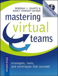 Mastering Virtual Teams: Strategies, Tools, and Techniques That Succeed, Third Edition