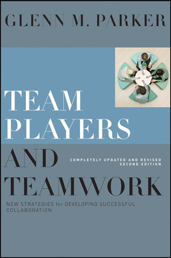 Team Players and Teamwork, Completely Updated and Revised: New Strategies for Developing Successful Collaboration
