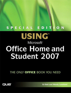 Special Edition Using Microsoft® Office Home and Student 2007