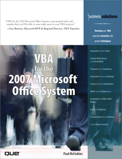 Business Solutions VBA for the 2007 Microsoft Office System
