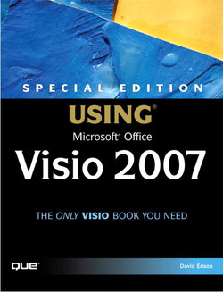 Special Edition Using Microsoft® Office Visio® 2007