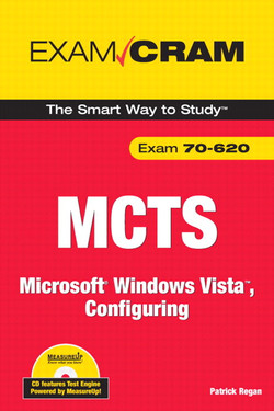MCTS 70-620 Exam Cram: Microsoft Windows Vista, Configuring