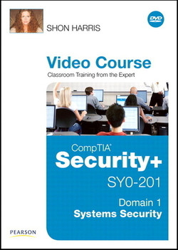 CompTIA Security+ SY0-201 Video Course Domain 1 - Systems Security