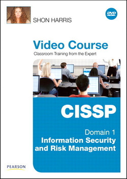 CISSP Video Course Domain 1 – Information Security and Risk Management